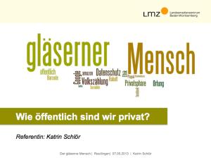 """""""Der gläseren Mensch"""" - Vortrag in Reutlingen"""